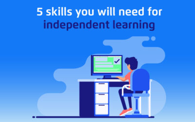 5 Skills You will Need for Independent Learning