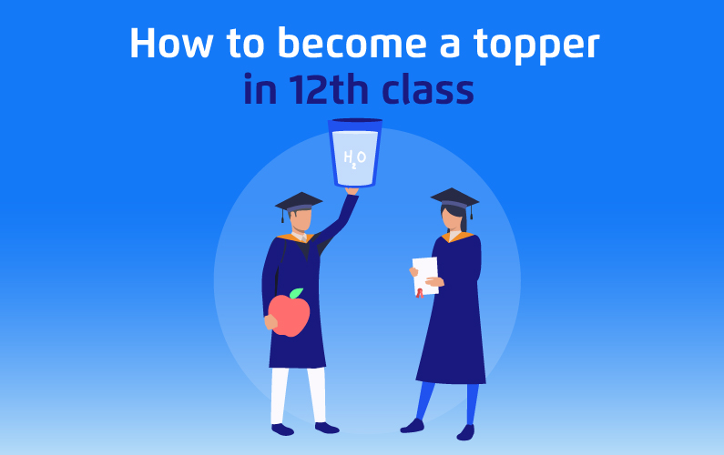 How To Become A Topper In 12th Class