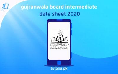 Gujranwala Board Inter Date Sheet 2020