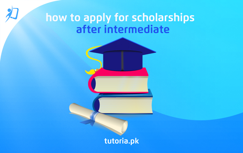 How to Apply for Scholarships after Intermediate