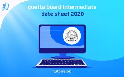 Quetta Board Inter Date Sheet 2020
