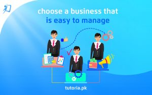 Choose a Business that is Easy to Manage