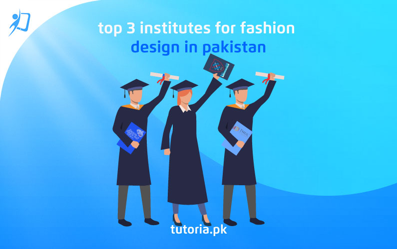 Institutes For Fashion Design In Pakistan