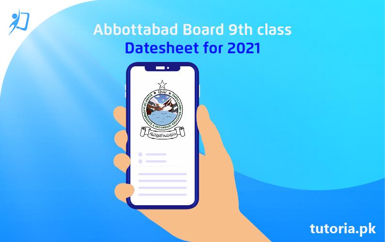 Abbottabad Board 9th Class Date Sheet 2021